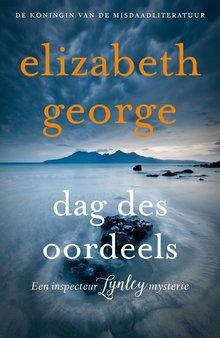 Elizabeth George Dag des oordeels - Een inspecteur Lynley mysterie