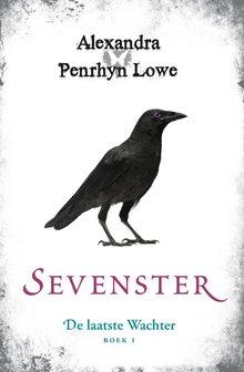 Alexandra Penrhyn Lowe Sevenster - De laatste Wachter - Boek 1