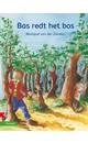 Monique van der Zanden Bas redt het bos