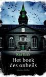 Kai Erik Het boek des onheils