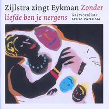 Karel Eykman Zijlstra zingt Eykman - Zonder liefde ben je nergens