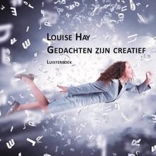 Louise Hay Gedachten zijn creatief