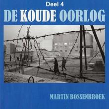 Martin Bossenbroek De Koude Oorlog - deel 4: Omstreden keuzes van links en rechts Nederland