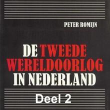 Peter Romijn De Tweede Wereldoorlog in Nederland - deel 2: Het bestuur tijdens de bezetting
