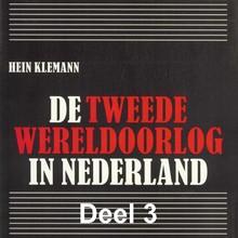 Hein Klemann De Tweede Wereldoorlog in Nederland - deel 3: De Nederlandse economie in oorlogstijd