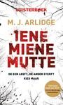 M.J. Arlidge Iene miene mutte