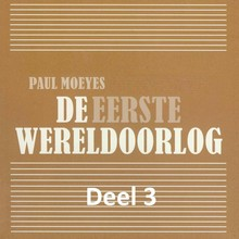 Paul Moeyes De Eerste Wereldoorlog - deel 3: Het neutrale Nederland