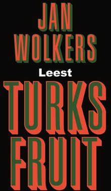 Jan Wolkers Turks fruit