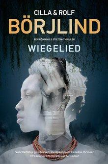 Cilla en Rolf Börjlind Wiegelied - Een Rönning & Stilton-thriller