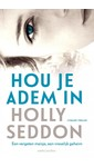 Holly Seddon Hou je adem in