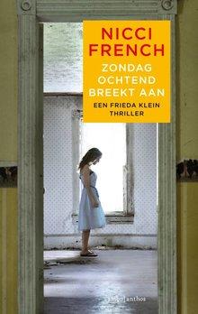 Nicci French Zondagochtend breekt aan - Een Frieda Klein thriller