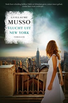 Guillaume Musso Vlucht uit New York
