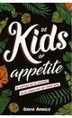 David Arnold De Kids of Appetite
