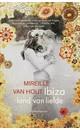 Mireille van Hout Ibiza, land van liefde