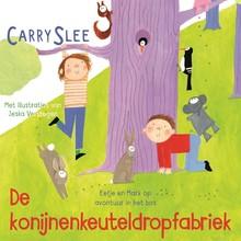 Carry Slee De konijnenkeuteldropfabriek - Eefje en Mark op avontuur in het bos
