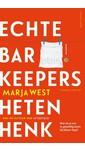 Marja West Echte barkeepers heten Henk
