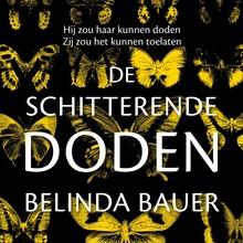 Belinda Bauer De schitterende doden - Hij zou haar kunnen doden. Zij zou het kunnen toelaten