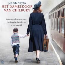 Jennifer Ryan Het dameskoor van Chilbury - Ontroerende roman over het Engelse dorpsleven in oorlogstijd