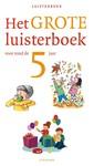 Diverse auteurs Het grote luisterboek voor rond de 5 jaar
