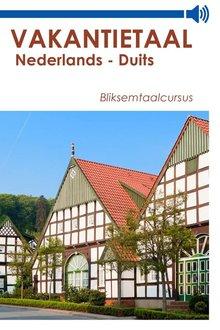Vakantietaal.nl Vakantietaal Nederlands-Duits - Bliksemtaalcursussen in mp3