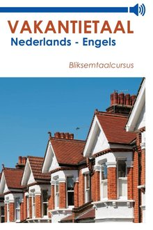 Vakantietaal.nl Vakantietaal Nederlands-Engels - Bliksemtaalcursussen in mp3