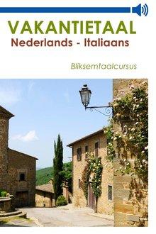 Vakantietaal.nl Vakantietaal Nederlands-Italiaans - Bliksemtaalcursussen in mp3