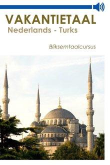 Vakantietaal.nl Vakantietaal Nederlands-Turks - Bliksemtaalcursussen in mp3