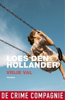 Loes den Hollander Vrije val - Verhalen
