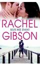 Rachel Gibson Kus me dan