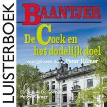 Baantjer De Cock en het dodelijk doel - Een nieuwe De Cock door Peter Römer
