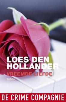Loes den Hollander Vreemde liefde - Verhalen