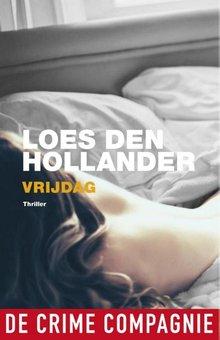 Loes den Hollander Vrijdag - Thriller