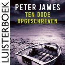 Peter James Ten dode opgeschreven