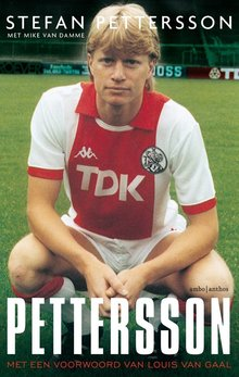Stefan Pettersson Pettersson - Met een voorwoord van Louis van Gaal