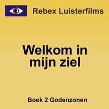 Rebecca Raadsen Welkom in mijn ziel - Boek 2: Godenzonen