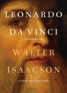 Walter Isaacson Leonardo da Vinci - De biografie