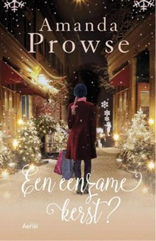 Amanda Prowse Een eenzame kerst?