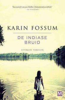 Karin Fossum De Indiase bruid - Literaire thriller