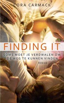 Cora Carmack Finding it - Soms moet je verdwalen om de weg te kunnen vinden