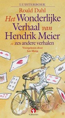 Roald Dahl Het Wonderlijke Verhaal van Hendrik Meier en zes andere verhalen