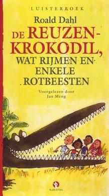 Roald Dahl De reuzenkrokodil, wat rijmen en enkele rotbeesten