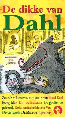 Roald Dahl De dikke van Dahl - Fantastische verhalen van Roald Dahl