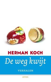 Herman Koch De weg kwijt - Verhalen