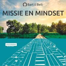 Bart van den Belt Missie en mindset