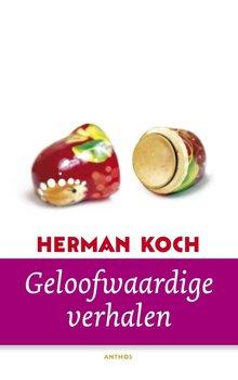 Herman Koch Geloofwaardige verhalen - Verhalen