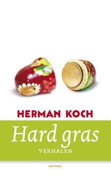 Herman Koch Hard gras - Verhalen
