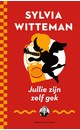 Sylvia Witteman Jullie zijn zelf gek