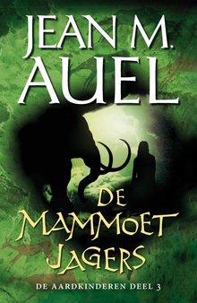 Jean M. Auel De mammoetjagers - De aardkinderen deel 3