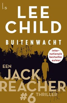 Lee Child Buitenwacht - Een Jack Reacher thriller #6