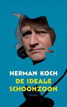 Herman Koch De ideale schoonzoon